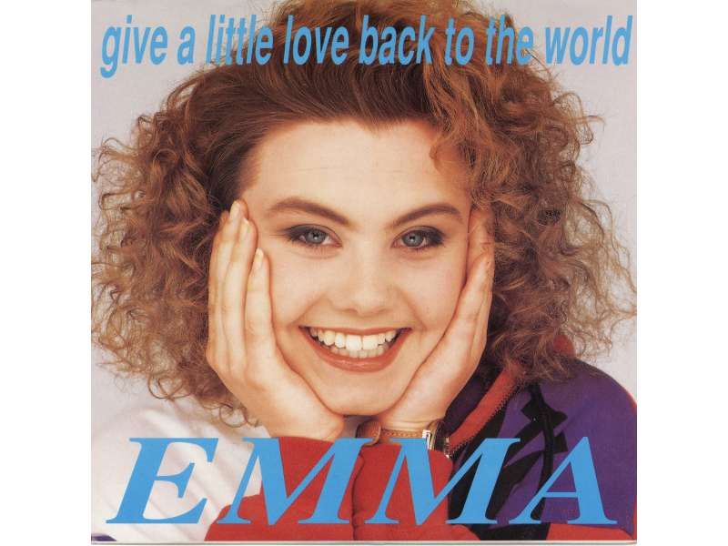 Emma (15) - Give A Little Love Back To The World