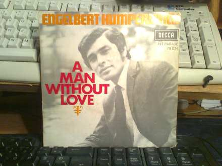 Engelbert Humperdinck - A Man Without Love / Call On Me