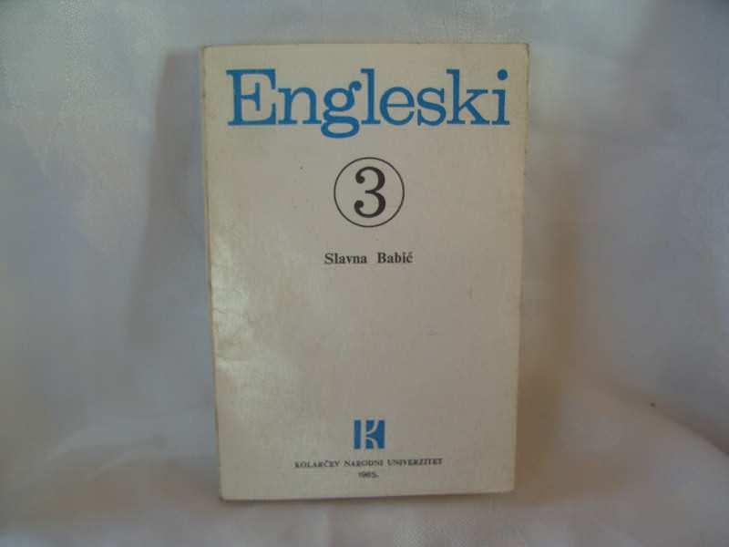 Engleski 3, Slavna Babić