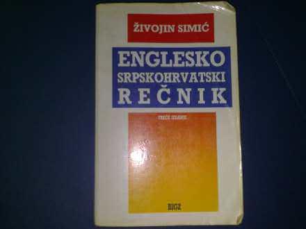 Englesko-Srpskohrvatski Recnik - Zivojin Simic