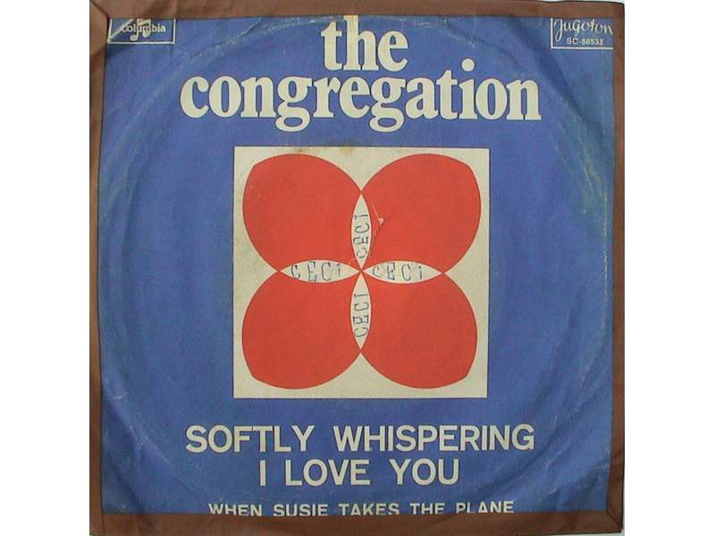English Congregation, The - Softly Whispering I Love You / When Susie Takes The Plane