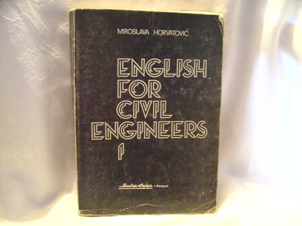 English for civil engineere I , Miroslava Horvatović