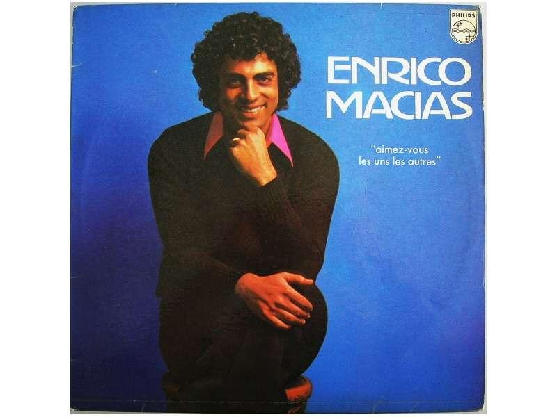 Enrico Macias - Aimez-Vous Les Uns Les Autres