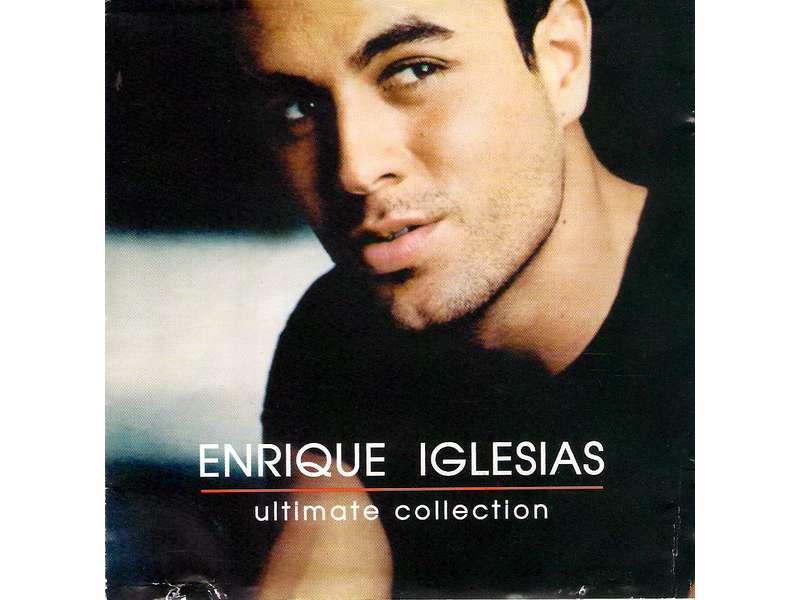 Enrique Iglesias - Ultimate Collection