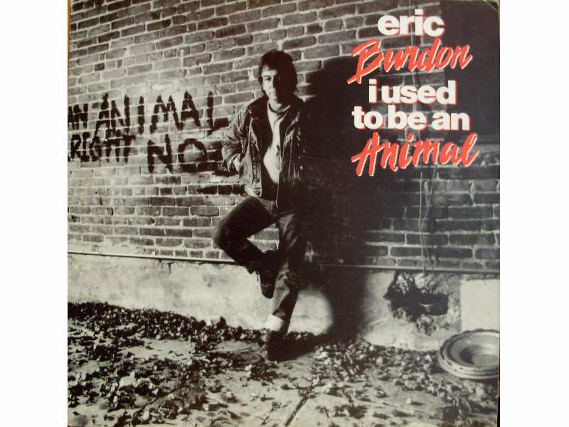 Eric Burdon - I Used To Be An Animal