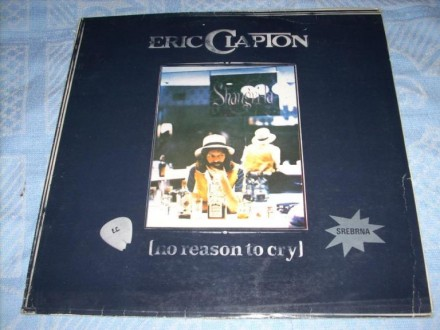 Eric Clapton-No Reason To Cry LP
