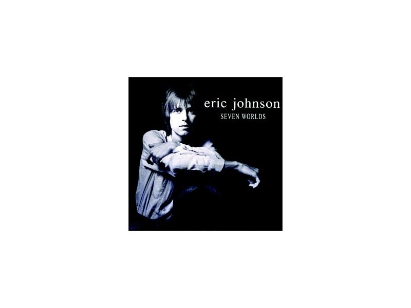 Eric Johnson (2) - Seven Worlds