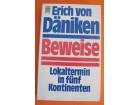 Erich von Däniken - Beweise (Dokazi)