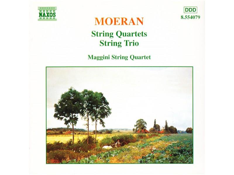 Ernest John Moeran, Maggini Quartet, The - String Quartets / String Trio