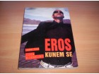 Eros: Kunem se - Luka Bjankini