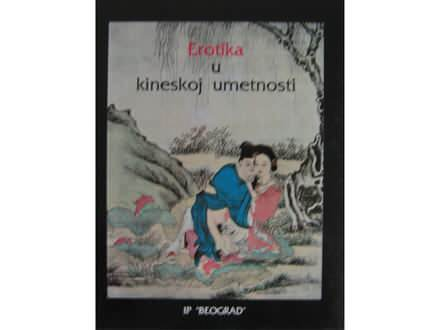 Erotika u kineskoj umetnosti  D. Marković  R. Pusić
