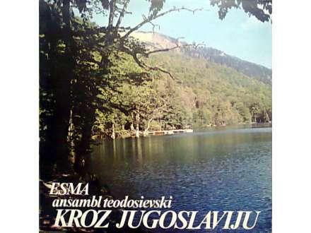 Esma Redžepova, Ansambl Teodosievski - Kroz Jugoslaviju