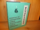 Essentials of contemporary chinese acupuncturists clini