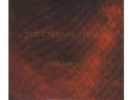 Eternal Afflict, The - Childhood