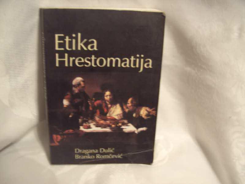 Etika , Hrestomatija, Dragana Dulić