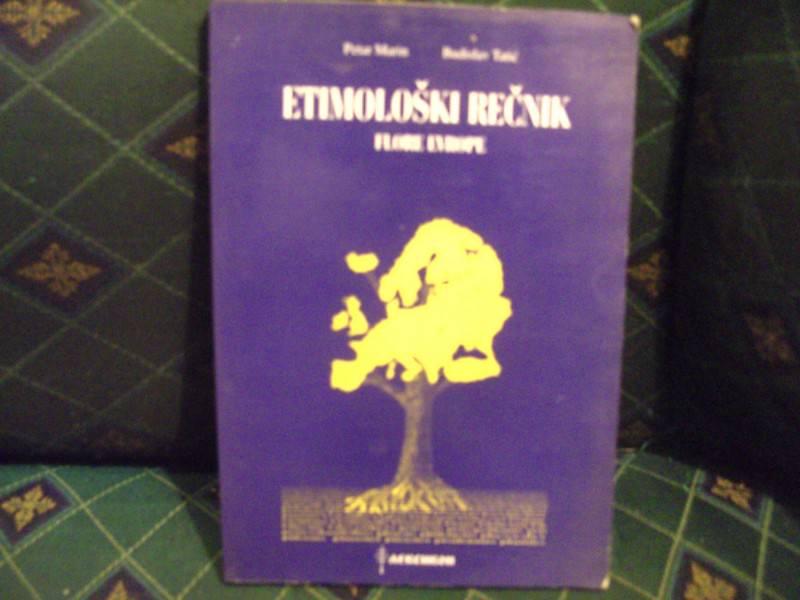 Etimološki rečnik, flore Evrope, Petar Marin