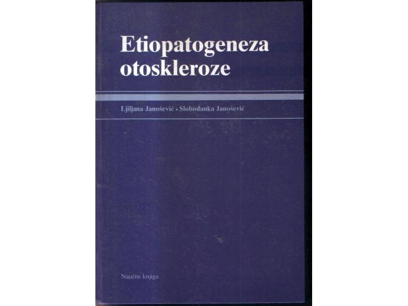 Etiopatogeneza otoskleroze-Lj.  Janošević/ S.Ja