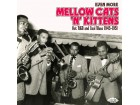 Even More Mellow Cats `N` Kittens: Hot R&B And Cool Blu
