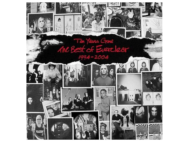 Everclear - Ten Years Gone: The Best Of Everclear 1994-2004