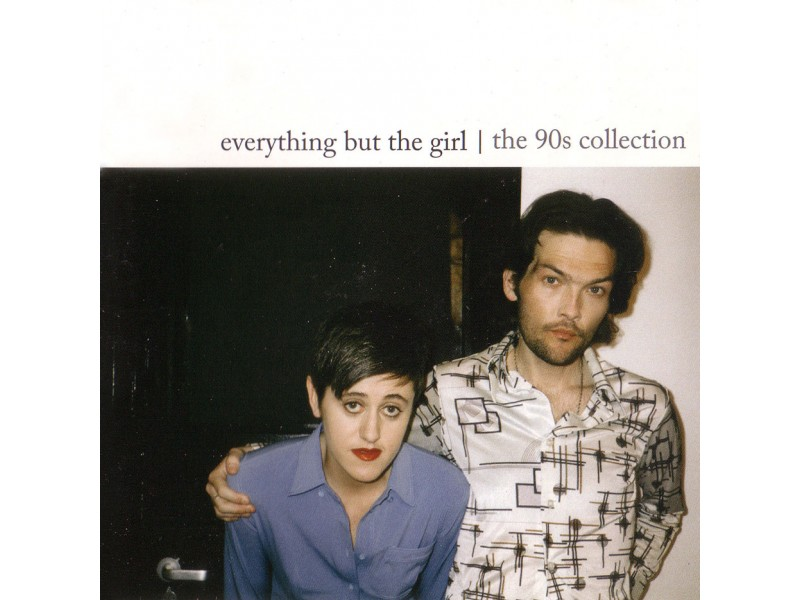 Everything But The Girl - The 90s Collection