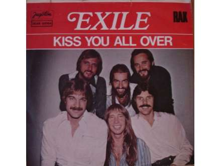 Exile (7) - Kiss You All Over