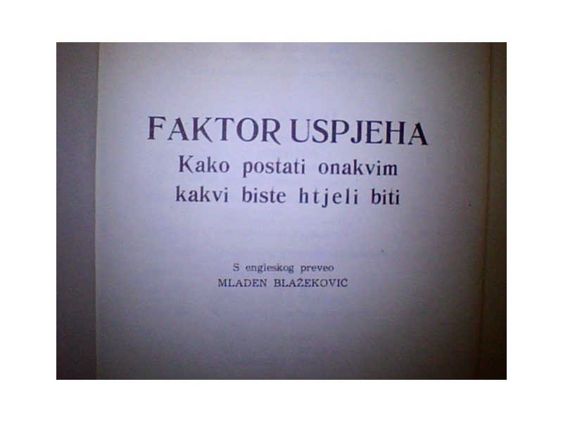 FAKTOR USPJEHA-- popularna psihologija- Prosveta  ZG-