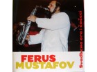 FERUS MUSTAFOV - Svadbena ora i čočeci