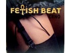 FETISH BEAT - CRNO