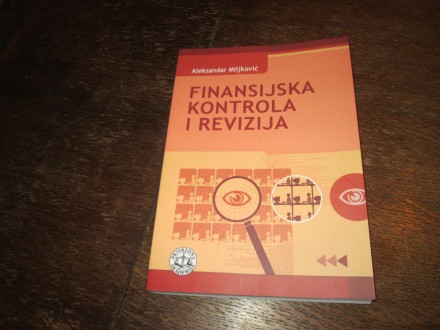 FINANSIJSKA KONTROLA I REVIZIJA Aleksandar Miljković