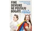 FINE DEVOJKE NE POSTAJU BOGATE - Lois Frenkel