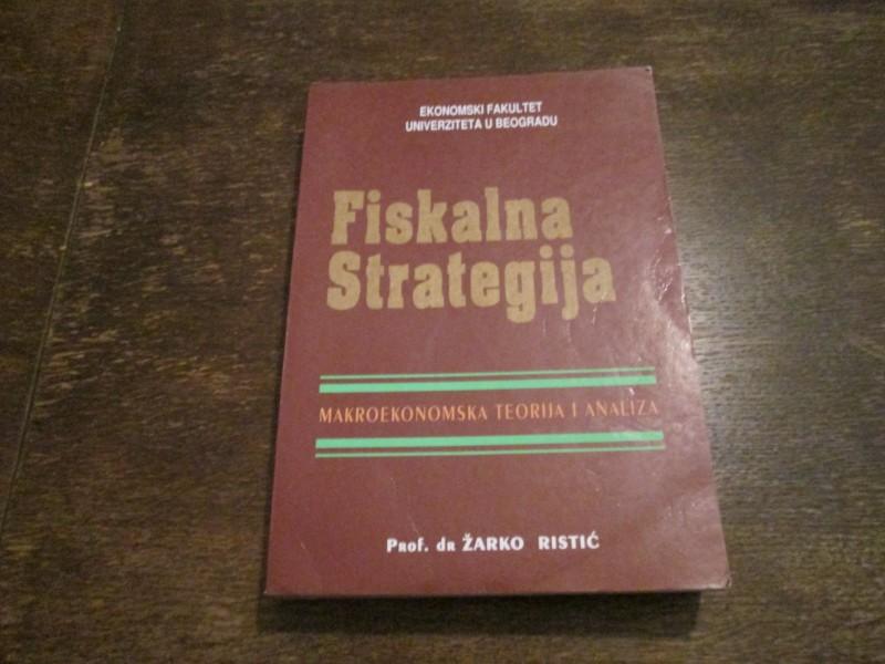 FISKALNA STRATEGIJA-DR.ZARKO RISTIC