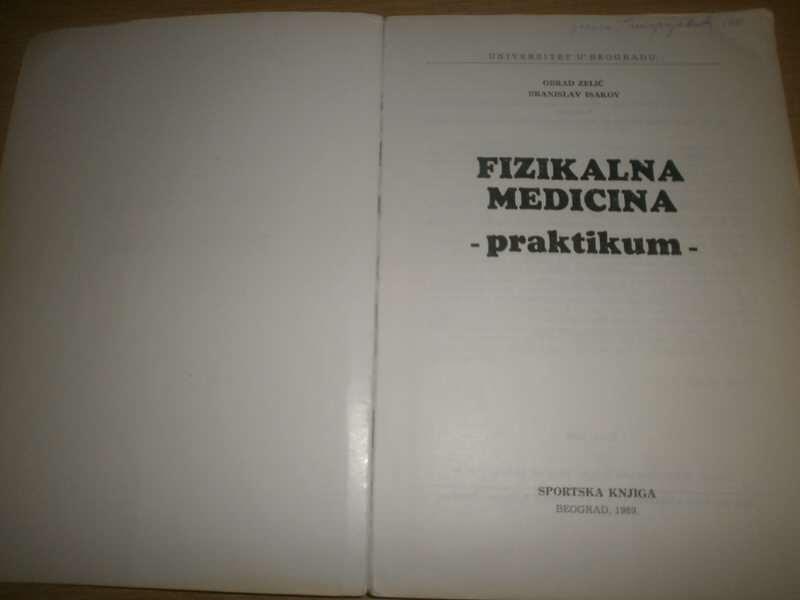 FIZIKALNA MEDICINA  PRAKTIKUM   ZELIC,ISAKOV