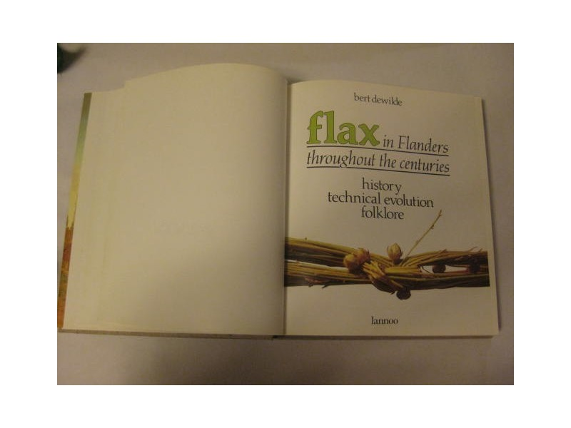 FLAX IN FLANDERS Bert Dewilde