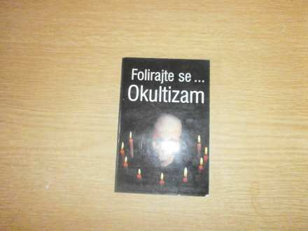 FOLIRAJTE SE....OKULTIZAM     ALEKSANDAR RE