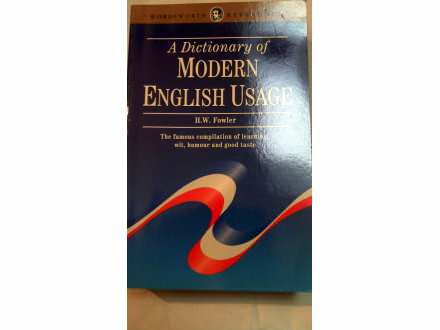 FOWLER,A DICTIONARY OF MODERN ENGLISH USAGE