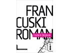 FRANCUSKI ROMAN - Frederik Begbede