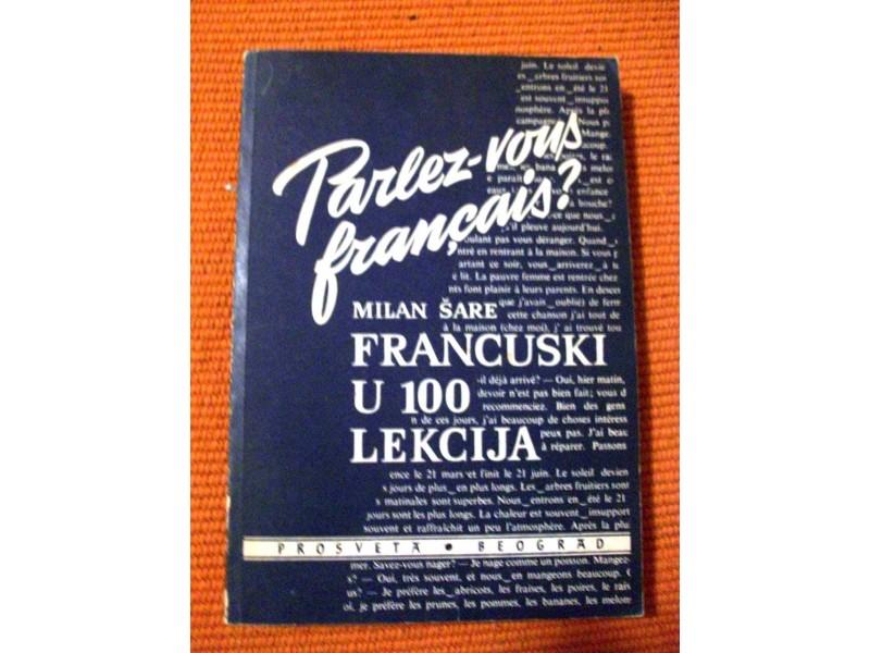 FRANCUSKI U 100 LEKCIJA (sa ključem),Milan Šare