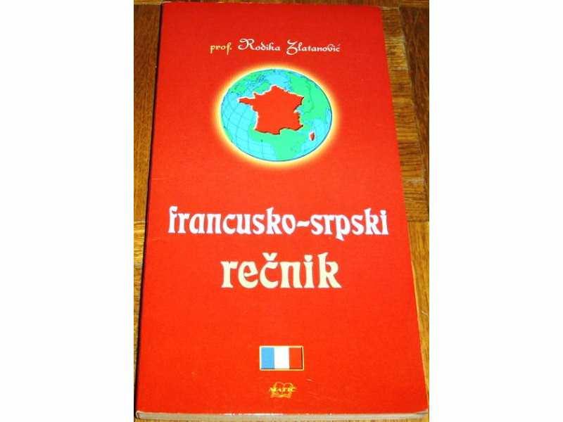 FRANCUSKO-SRPSKI REČNIK - prof. Rodika Zlatanović