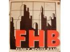 FUNKY HOUSE BAND - `AJDE MALO MRDAJ`