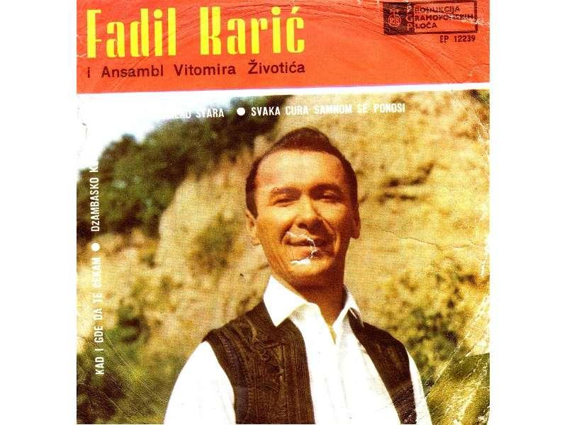 Fadil Karić - Karanfile Uspomeno Stara