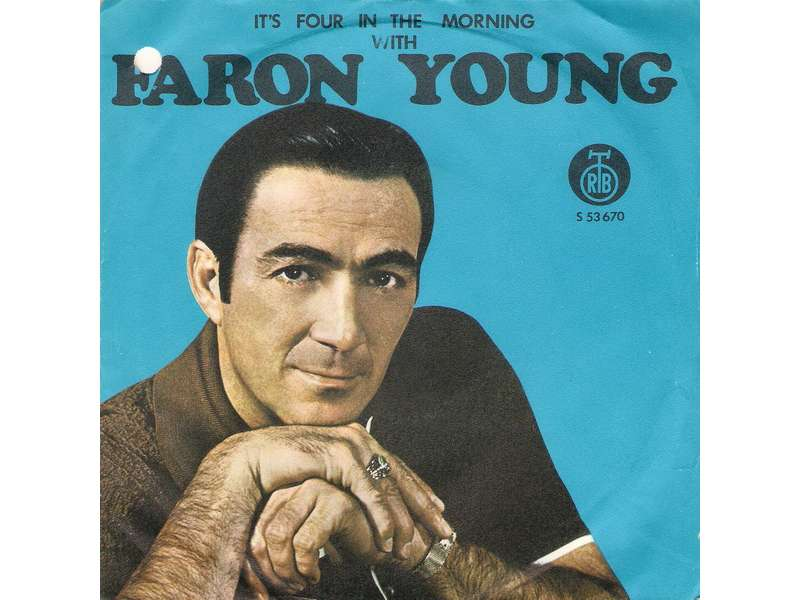 Faron Young - It`s Four In The Morning