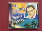 Felix Mendelssohn & His Hawaiian Serenaders (2CD)