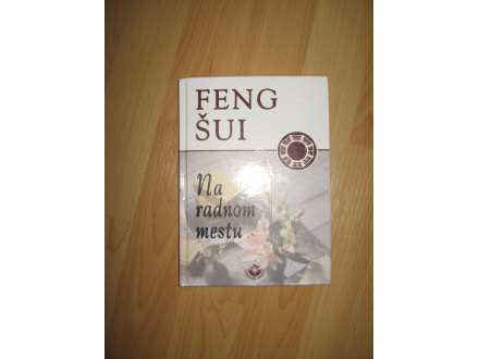 Feng Sui na radnom mestu
