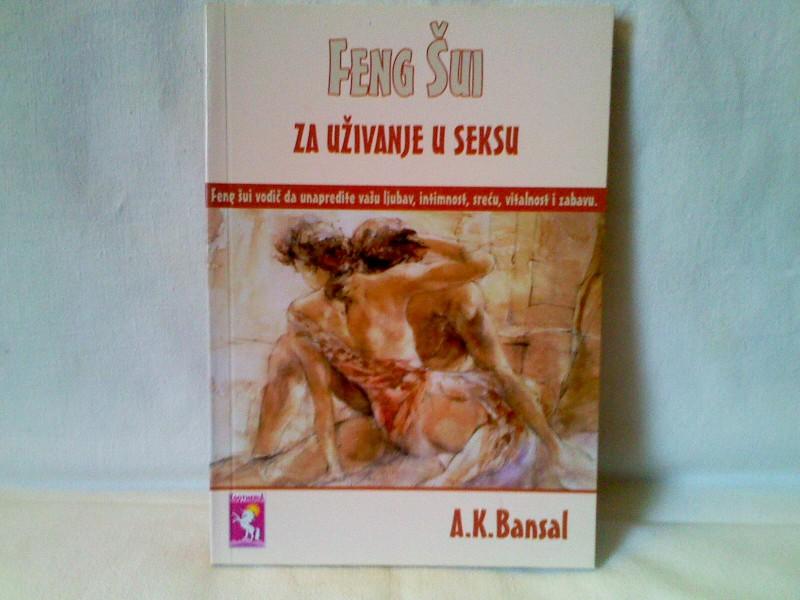 Feng Šui za uživanje u seksu - A. K. Bansal