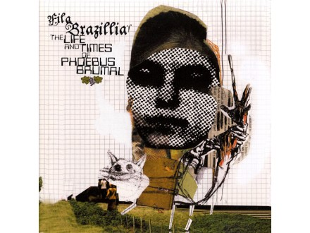 Fila Brazillia - The Life And Times Of Phoebus Brumal