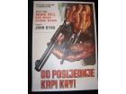 Filmski poster DO POSLEDNJE KAPI KRVI 1968 Graig Hill