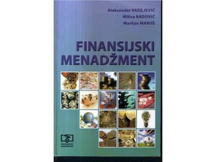Finansijski menadžment-Vasiljević, Radović, Maroš