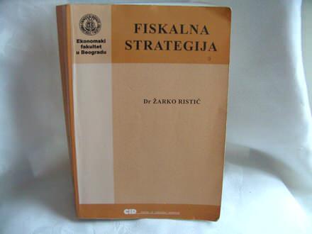 Fiskalna strategija, Žarko Ristić