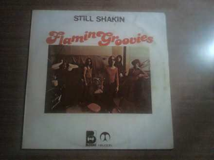 Flamin` Groovies, The - Still Shakin