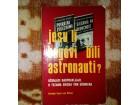 Fon Deniken : Jesu Li Bogovi Bili Astronauti?